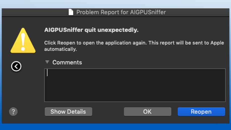 AIGPUSniffer quit unexpectedly